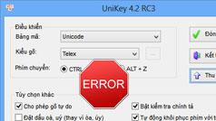 Khắc phục lỗi Unikey không gõ được tiếng Việt