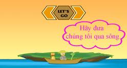 Đáp án game Qua Sông IQ câu 17, 18
