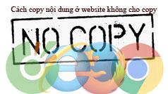 Cách copy nội dung ở website không cho copy